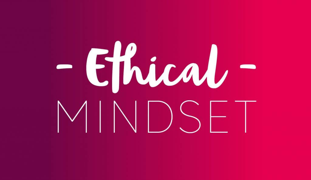 Our Identity - Ethical Mindset