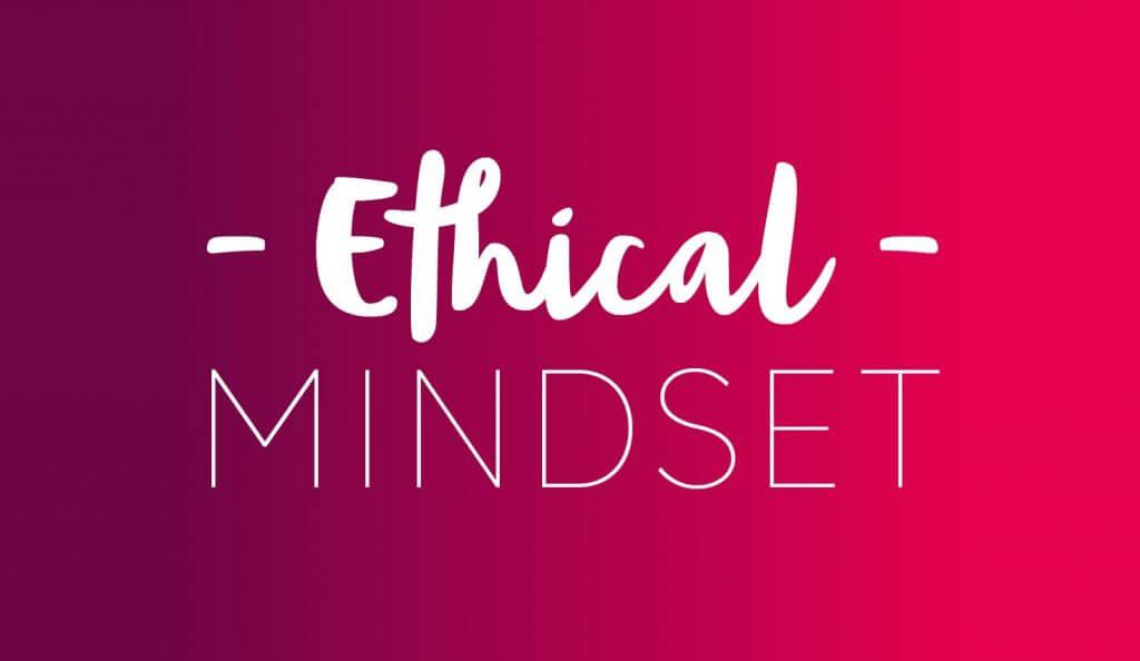 Our Identity - Ethical Mindset